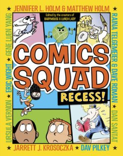 Comics Squad Recess book cover