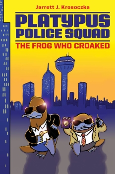 Platypus Police Squad Frog Who Croaked book cover