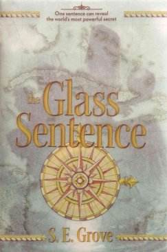 The Glass Sentence book cover