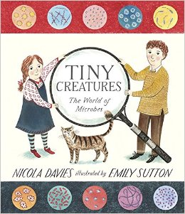 Tiny Creatures: The World of Microbes book cover