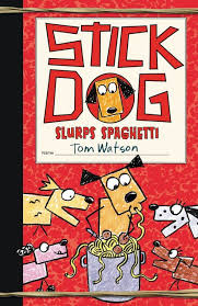 Stick Dog Slurps Spaghetti book cover